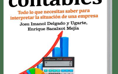 Ya a la venta el GuíaBurros: Estados contables, de Josu Imanol Delgado y Ugarte y Enrique Sacalxot Mejía